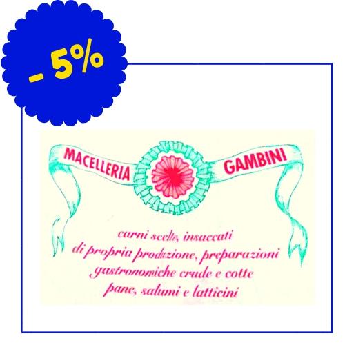 Macelleria Gambini - Via A. Garibaldi 59 - (Condizioni: Le condizioni non si applicano per le vendite promozionali, saldi di fine stagione, in caso di merce già ribassata e per la merce con un prezzo inferiore a 20 euro)